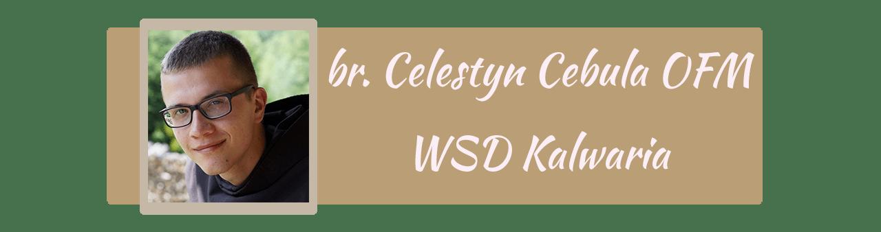 br. Celestyn Cebula OFM